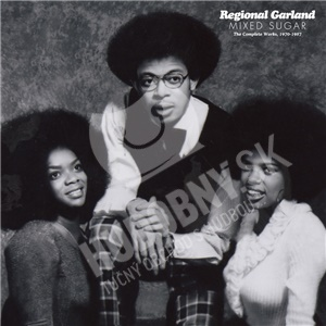 Regional Garland - Mixed Sugar - The Complete Works, 1970-1987 od 23,13 €