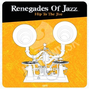 Renegades Of Jazz - Hip To The Jive od 20,51 €