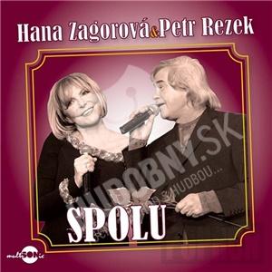 Hana Zagorová, Petr Rezek - Spolu od 7,81 €