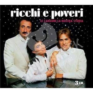 Ricchi E Poveri - Le Canzoni Della Nostra Storia od 24,99 €