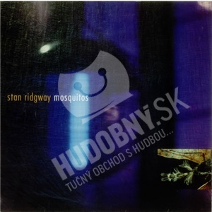 Stan Ridgway - Mosquitos (Expanded) od 6,34 €