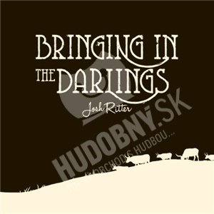 Josh Ritter - Bringing In The Darlings od 13,89 €