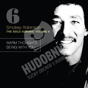 Smokey Robinson - The Solo Albums, Vol. 6 - Warm Thoughts / Being With You od 0 €