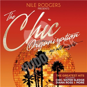 Nile Rodgers - The Chic Organization - Up All Night (The Greatest Hits) od 16,99 €