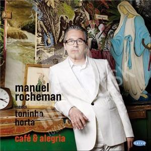 Manuel Rocheman, Toninho Horta - Café & Alegria od 23,99 €