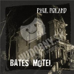 Paul Roland - Bates Motel od 22,30 €