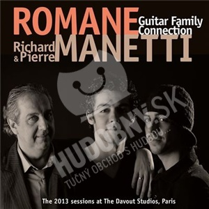 Romane, Richard & Pierre Manetti - Guitar Family Connection od 22,20 €