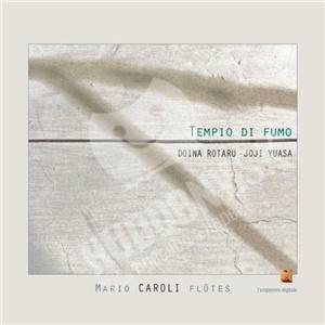Mario Caroli - Rotaru - Yuasa: Tempio di Fumo od 0 €