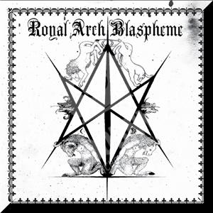 The Royal Arch Blaspheme - II od 14,91 €