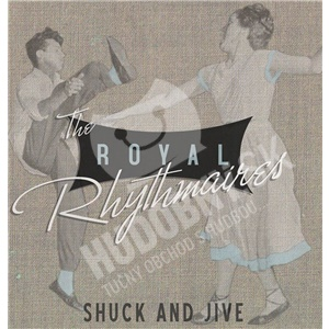The Royal Rhythmaires - Shuck And Jive od 24,89 €
