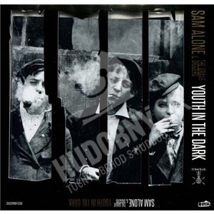 Sam Alone & The Gravediggers - Youth in the Dark od 21,78 €