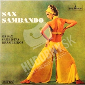Os Sax Sambistas Brasileiros - Sax Sambando od 20,51 €