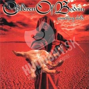 Children of Bodom - Something Wild od 16,99 €