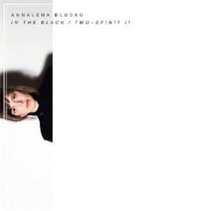 Annalena Bludau - In the Black / Two-Spirit II od 22,59 €