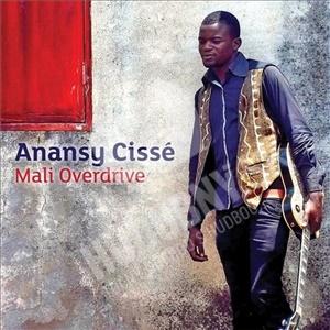 Anansy Cissé - Mali Overdrive od 21,99 €