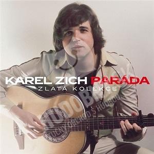 Karel Zich - Paráda (Zlatá kolekce) od 13,49 €