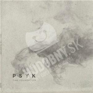 Psyk - Time Foundation od 21,05 €