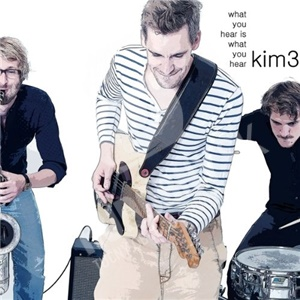 Kim3 - What You Hear Is What You Hear od 27,99 €