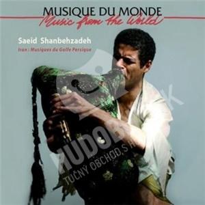 Saeid Shanbehzadeh - Musiques Du Golfe Persique od 20,94 €