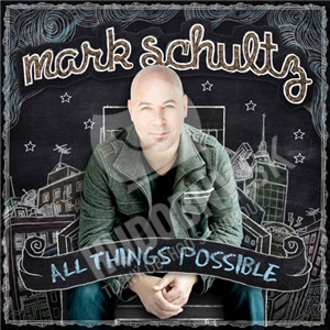 Mark Schultz - All Things Possible od 29,25 €