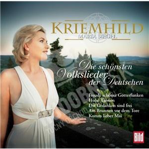 Kriemhild Maria Siegel - Die Schönsten Volkslieder der Deutschen od 27,99 €