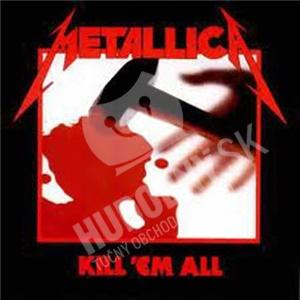 Metallica - Kill 'Em All od 14,99 €