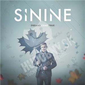 Sinine - Dreams Come True od 21,37 €