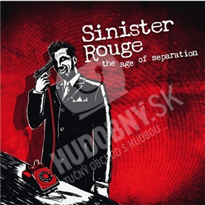 Sinister Rouge - The Age Of Separation od 26,13 €