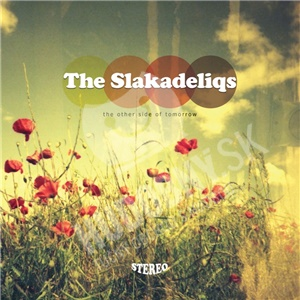 The Slakadeliqs - The Other Side Of Tomorrow od 26,94 €