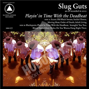 Slug Guts - Playin' In Time With The Deadbeat od 22,41 €