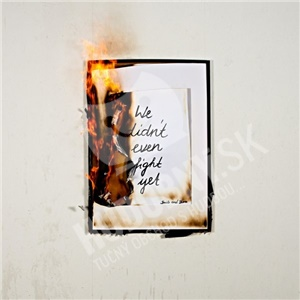 Smile And Burn - We Didn't Even Fight Yet od 25,30 €