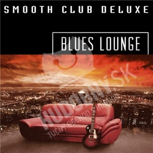 Smooth Club Deluxe - Blues Lounge od 0 €