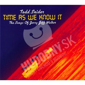 Todd Snider - Time As We Know It - The Songs Of Jerry Jeff Walker od 21,14 €