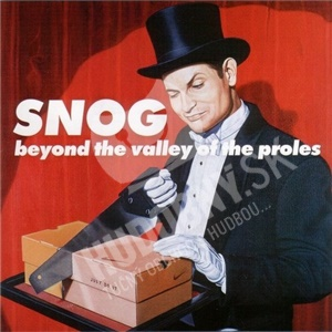 Snog - Beyond The Valley Of The Proles od 22,92 €