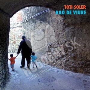Toti Soler - Raó de Viure od 18,04 €