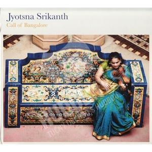 Jyotsna Srikanth - Call Of Bangalore od 21,95 €