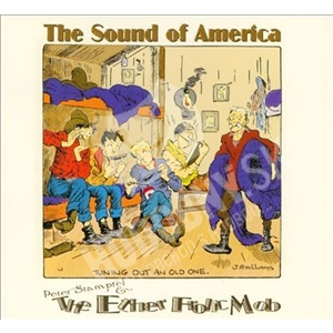Peter Stampfel and the Ether Frolic Mob - The Sound Of America od 23,96 €