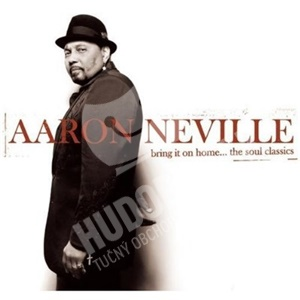 Aaron Neville - Bring It On Home..The Soul Classics od 74,91 €