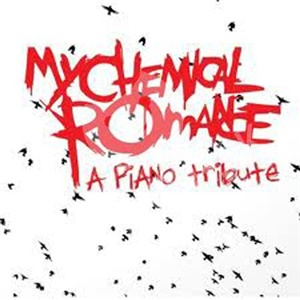 MY CHEMICAL ROMANCE - Piano Tribute od 19,74 €