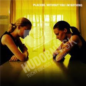 Placebo - Without You Im Nothing od 10,16 €