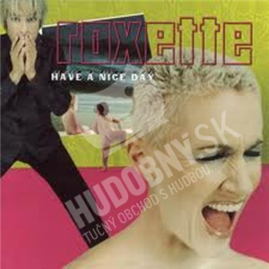 Roxette - Have a Nice Day od 0 €