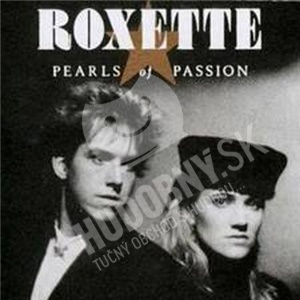 Roxette - Pearls of Passion od 11,49 €