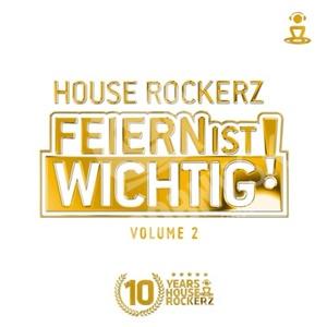 House Rockerz - Feiern ist wichtig! Volume 2 od 25,91 €