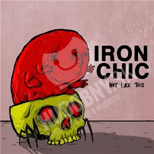 Iron Chic - Not Like This od 28,88 €