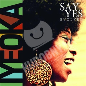 Iyeoka - Say Yes Evolved od 25,70 €