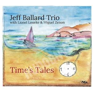 Jeff Ballard Trio - Time's Tales od 13,35 €