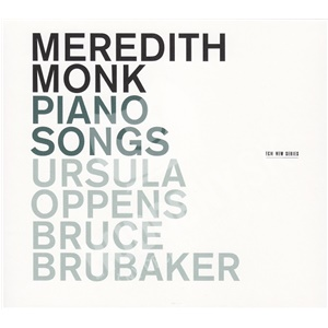 Meredith Monk - Piano Songs od 26,97 €