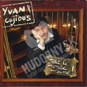 Yvan Cujious - Tout le monde m'aime! od 10,54 €