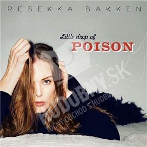 Rebekka Bakken - Little Drop Of Poison od 0 €
