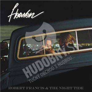 Robert Francis & The Night Tide - Heaven od 22,92 €